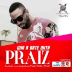 COMPETITION: Win a Date with PRAIZ
