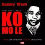 VIDEO: Sammy West – Komole [Behind The Scenes]