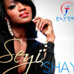 REPLAY: Seyi Shay – No Lele