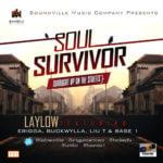 LayLow – Soul Survivor feat. Erigga , Buckwylla, Liu T and Base 1