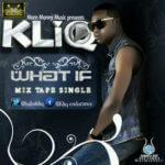 KliQ – What If
