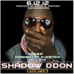 VIDEO: Shadow D Don – Ovakaku ft. Kay Switch