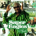 Ayuba – Super Eagles Ft. Tm 9ja