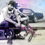 VIDEO: Churchill – Sexy Mama