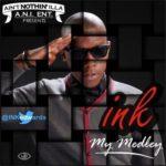 Ink – My Medley