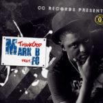 Mark – B – Thank God ft FO