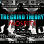 Mospits – The Grind Theory Ft Emmsong, Bezzarre, Sane, Drizzle