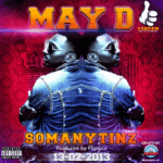 May D – So Many Tinz [Prod By Fliptyce]