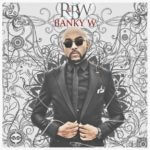 Wizkid Not Featured on Banky W's Forthcoming 'RnBW' Album