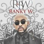 Banky W – Be My Lover (Yes/No part II) ft. Niyola