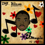 DJ Klem Presents: J Magic – My Guitar