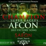 Victory Song for Super Eagles by SAEON