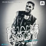 Hzone – Shake Body {Prod. by Dtunes}
