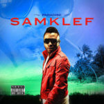Samklef – Paradise Remix Ft D-black