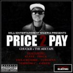 Mixtape: Chuckie – Price 2 Pay