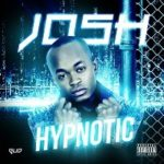 Josh – Hypnotic