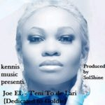 Joe EL – T'eni To De [Tribute To Goldie]