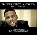 VIDEO: Maleek Berry – A New Era (The Documentary)