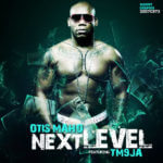Otis Maho – Next Level Ft Tm9ja