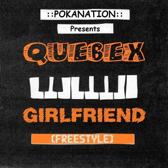Quebex Girfriend jpg