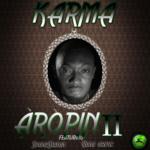 Naija Ninjas Presents: Karma x Yung GreyC x Blackah – Aropin II