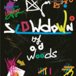 OD Woods – Slow Down