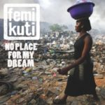 Femi Kuti – The World Is Changing