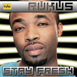 Rukus – Stay Fresh [prod by Sarz]