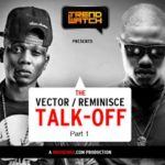 VIDEO: Vector-Reminisce-Talk Off (Part 1)