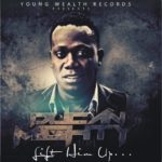Duncan Mighty – Lift Him Up