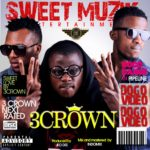 VIDEO: 3Crown – Dogo [Directed By Nigezie]
