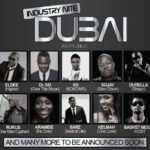 VIDEO:InDustry Nite in Dubai f. 2face,Eldee,Dr Sid ,Davido and More…