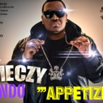 Emeczy – Appetizer ft Indo