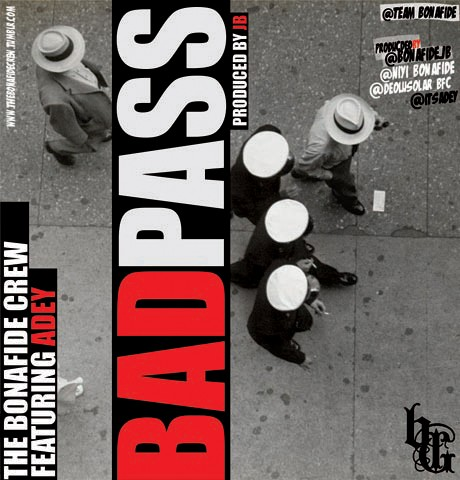 Bad-Pass-Cover-by-Bonafide-Crew-Adey
