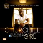 Churchill – Love My Girl