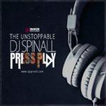 DJ Spinall Presents: #PressPlay