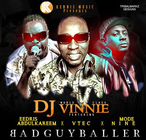 DJ VINNIE BAD GUY BALLER