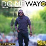 Omo Akin – Do Me Wayo