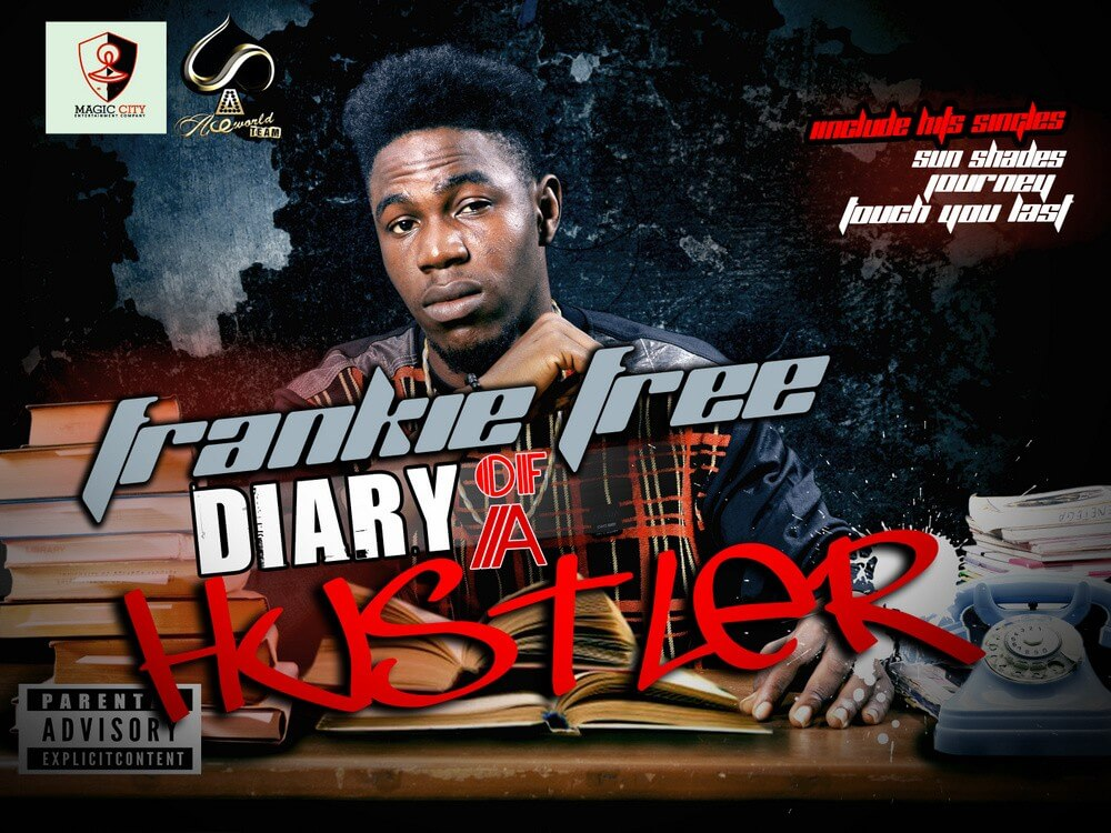 Frankie Free - DIARY OF A HUSTLER [Mixtape] Front Artwork