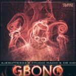 Ajebutter22 – Gbono ft. Dr SID (Prod. by Studio Magic)