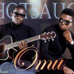 Hotsauce – Omu [Prod By Sagzy]