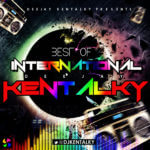 DOWNLOAD: DJ Kentalky – Best Of International Mix