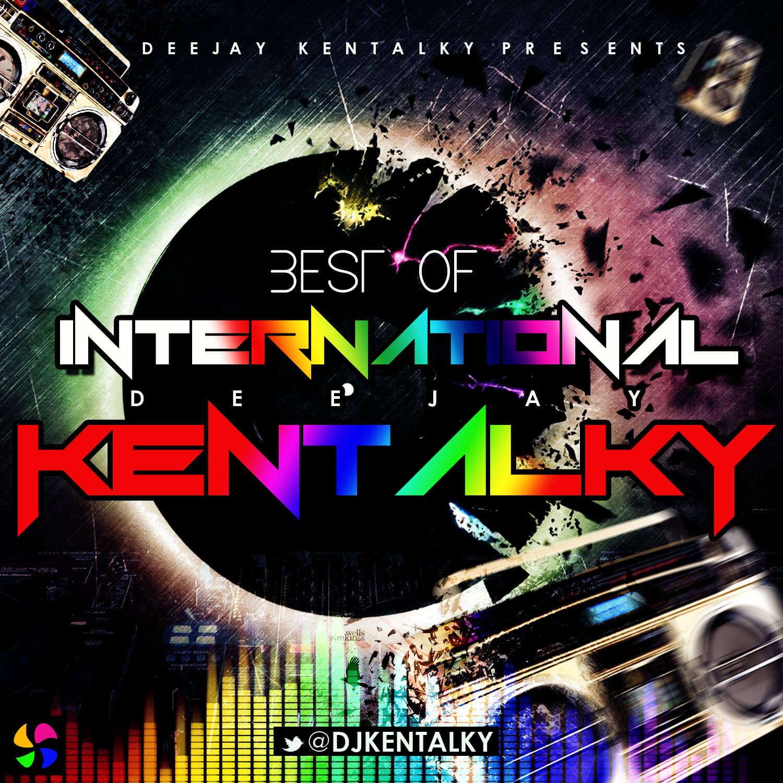 DOWNLOAD: DJ Kentalky - Best Of International Mix « tooXclusive
