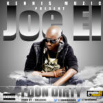 Joe EL – I Don Dirty [Sexy Ladies]