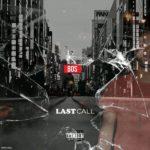 B.O.S – Last Call