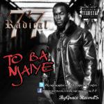 Radical77 – To Ba N Jaiye