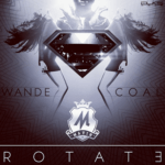 SNIPPET: Wande Coal – Rotate