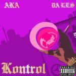 VIDEO: AKA – Kontrol ft Da L.E.S