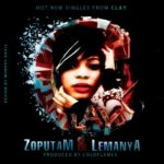 Clay – Zoputam [Save Me] | Lemanya [Look Into My Eyes]