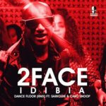 2face – Dance Floor Remix f. Sarkodie and Cabo Snoop